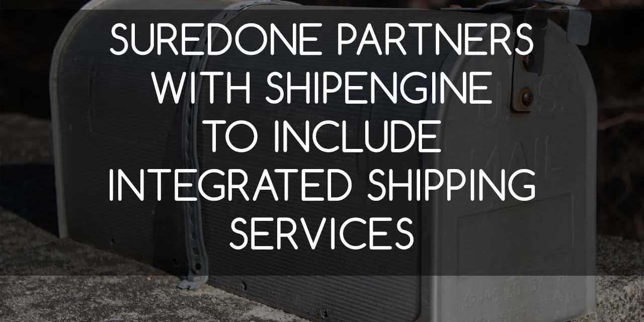 SureDone Partners with ShipEngine to Include Integrated Shipping Services