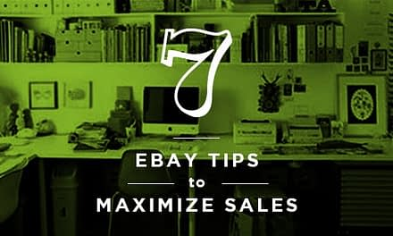 7 Ebay Selling Tips to Maximize Sales