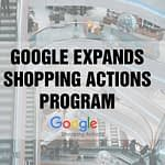 Google Expands Google Shopping Actions Program to Include Auto, Moto and Marine